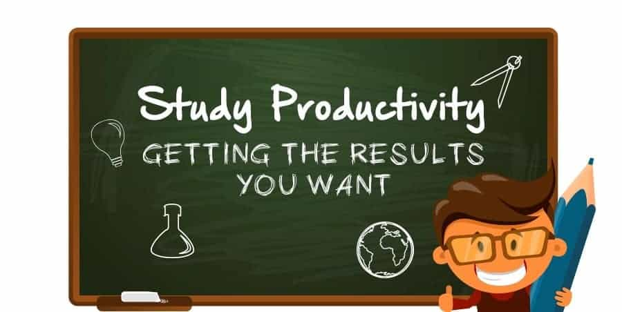 Study Productively & Get the Results You Want
