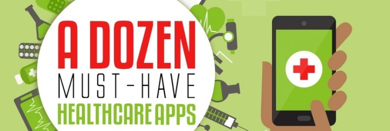 A Dozen Free Healthcare Apps For All!