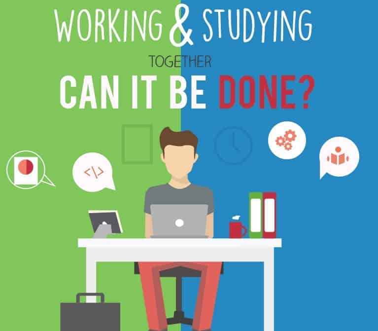 Working While Studying – Can It Be Done?