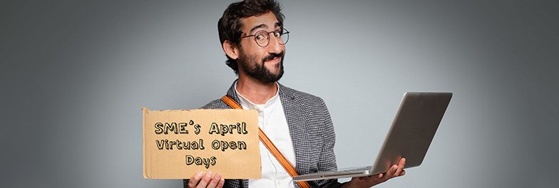 SME's April Virtual Open Days Approaching